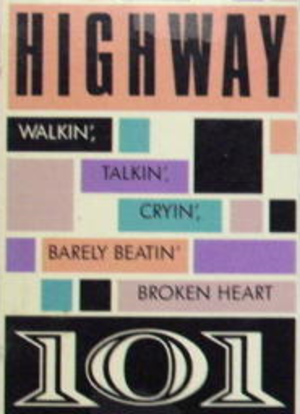 Walkin', Talkin', Cryin', Barely Beatin' Broken Heart - Image: Highway 101 Walkin Talkin single
