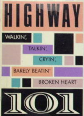 Walkin', Talkin', Cryin', Barely Beatin' Broken Heart - Image: Highway 101 Walkin Talkin single