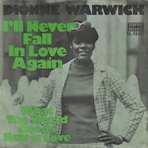 I'll Never Fall in Love Again - Image: I'll Never Fall in Love Again Dionne Warwick