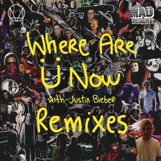 Where Are Ü Now - Image: Jack U Where Are U Now Remixes