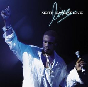 Keith Sweat Live - Image: Keith Sweat Live (album cover)