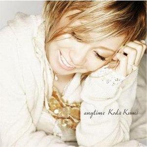 Anytime (Kumi Koda song) - Image: Kkanytime 2