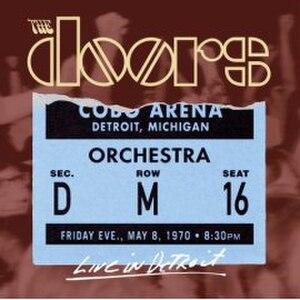 Live in Detroit (The Doors album) - Image: Live In Detroit The Doorsalbum