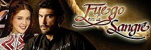 Fuego en la sangre (telenovela) - Image: Logo Fuego Enlsangre 5