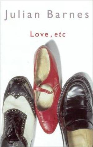 Love, etc (novel) - First edition (UK)