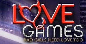 Love Games: Bad Girls Need Love Too (season 1) - Image: Love Gameslogo