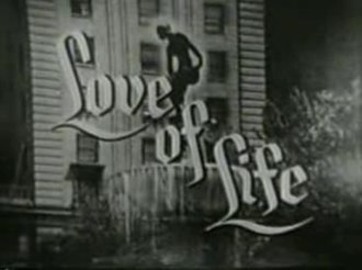 Love of Life - Main title card (1950s).