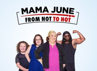 Here Comes Honey Boo Boo - Image: Mama june from not to hot