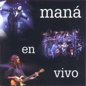 Maná en Vivo - Image: Maná en Vivo cover