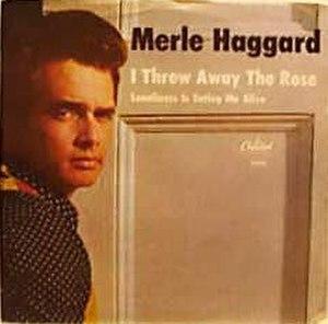 I Threw Away the Rose - Image: Merlehaggard 275754