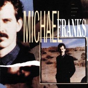 The Camera Never Lies - Image: Michael Franks The Camera Never Lies CD