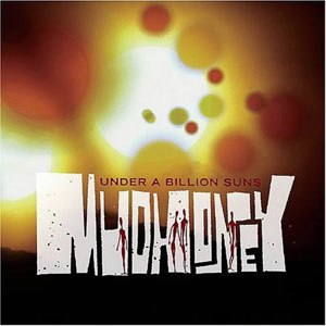 Under a Billion Suns - Image: Mudhoney 3