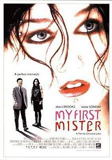 <i>My First Mister</i> 2001 film by Christine Lahti