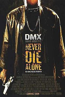 <i>Never Die Alone</i> 2004 film by Ernest Dickerson