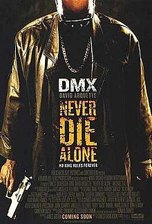 Strani film - Never Die Alone (2004)