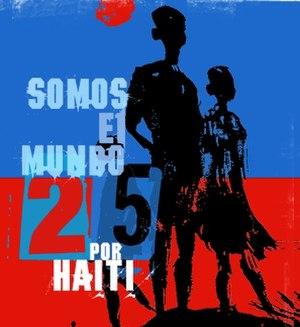 Somos El Mundo 25 Por Haiti - Image: Officialsomoselmundo
