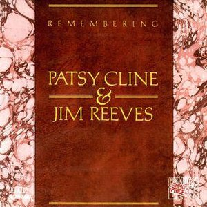 Remembering Patsy Cline & Jim Reeves - Image: Patsy Cline Remembering
