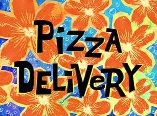 Pizza Delivery (<i>SpongeBob SquarePants</i>) 5th episode of the first season of SpongeBob SquarePants