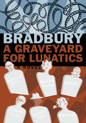A Graveyard for Lunatics - First edition cover