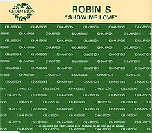 Show Me Love Robin S Song Wikipedia