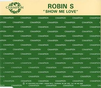 Show Me Love (Robin S. song) - Image: Robin S Show Me Love