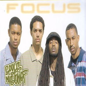 Focus (Souls of Mischief album) - Image: SOM Focus