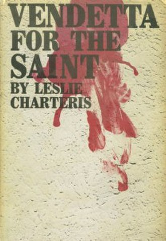 Vendetta for the Saint - 1964 American hardback