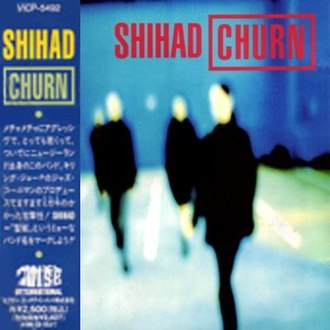 Churn (Shihad album) - Image: Shihad churn japan