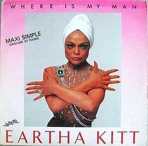 Where Is My Man - Image: Single cover Eartha Kitt Where Is My Man