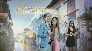 <i>Someone to Watch Over Me</i> (TV series) Philippine television series