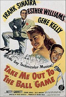 <i>Take Me Out to the Ball Game</i> (film) 1949 film by Busby Berkeley