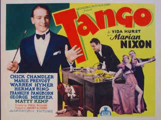 <i>Tango</i> (1936 film) 1936 film by Phil Rosen