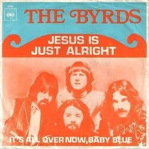 Jesus Is Just Alright - Image: The Byrds Jesus Is Just Alright