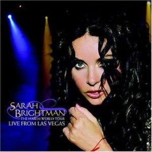 The Harem World Tour: Live from Las Vegas - Image: The Harem World Tour Live from Las Vegas (Sarah Brightman album) coverart