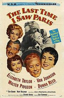 <i>The Last Time I Saw Paris</i> 1954 film by Richard Brooks
