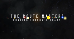 The Route Masters - Running London's Roads titlecard.png