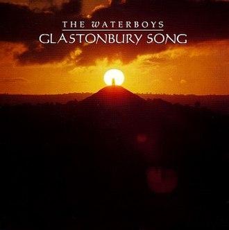 Glastonbury Song - Image: The Waterboys Glastonbury Song 1993 Single Cover