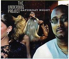 cancion saturday night the underdog project