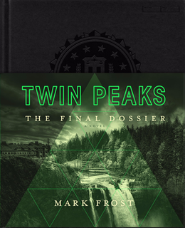 <i>Twin Peaks: The Final Dossier</i>
