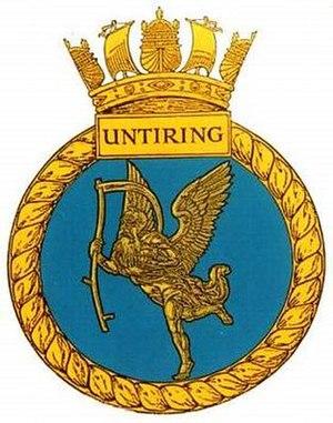 HMS Untiring - Image: UNTIRING badge 1
