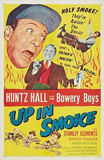 <i>Up in Smoke</i> (1957 film) 1957 film by William Beaudine