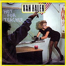 Van Halen - Hot for Teacher.jpg