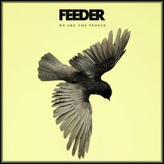 We Are the People (Feeder song) - Image: We Are the People CD