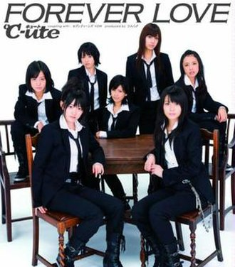 Forever Love (Cute song) - Image: °C ute FOREVER LOVE Regular Edition (EPCE 5588) cover