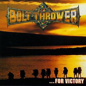 ...For Victory - Image: ...For Victory (Bolt Thrower album) cover art