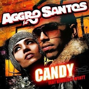 Candy (Aggro Santos song) - Image: Aggro Santos Candy