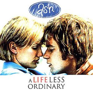 A Life Less Ordinary (song) - Image: Ash Ordinary