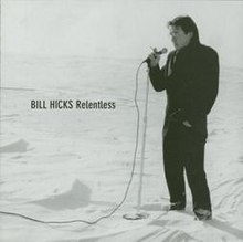 Bill Hicks - Relentless - Front (reduced).jpg