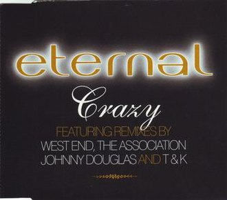 Crazy (Eternal song) - Image: CD Single Cover for Eternal Crazy CD2