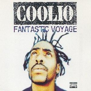 Fantastic Voyage (Coolio song) - Image: Coolio Fantastic Voyage